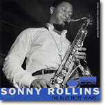 The Very Best of Sonny Rollins - Blue Note Years
