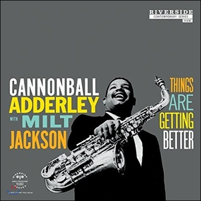 Cannonball Adderley With Milt Jackson - Things Are Getting Better (Back To Black Series)