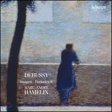 Marc Andre Hamelin 드뷔시: 영상, 전주곡 2집 (Claude Debussy: Images) 마크 앙드레 아믈랭