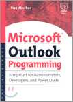 Microsoft Outlook Programming : Jumpstart for Administrators, Developers, and Power Users