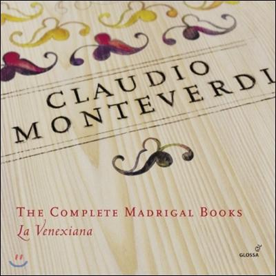 La Venexiana 몬테베르디: 마드리갈 전집 (Monteverdi: The Complete Madrigal Books)