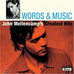 John Mellencamp - Words & Music: John Mellencamp's Greatest Hits
