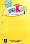 New Super Kids 3 : Teacher's Guide