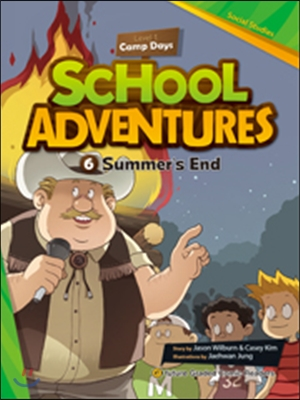 School Adventures 1-6. Summer's End