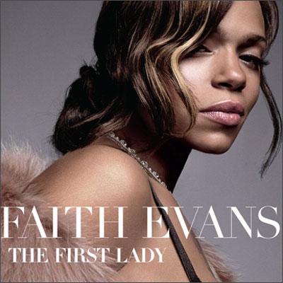 Faith Evans - The First Lady