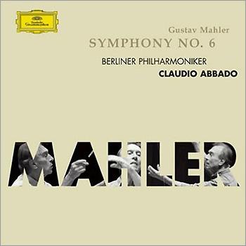 Claudio Abbado 말러: 교향곡 6번 (Mahler: Symphony No.6) 클라우디오 아바도