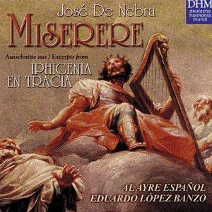 Jose De Nebra : Miserere : Al Ayre EspanolㆍEduardo Lopez Banzo