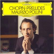 Maurizio Pollini 쇼팽: 24개의 전주곡 - 마우리치오 폴리니 (Chopin: 24 Preludes Op.28)