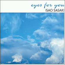 Isao Sasaki - Eyes for You