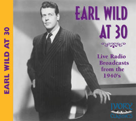 Earl Wild At 30 - Live Radio Bradcasts From The 1940's