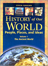 History of Our World : People, Places, and Ideas Vol.1 : The Ancient World