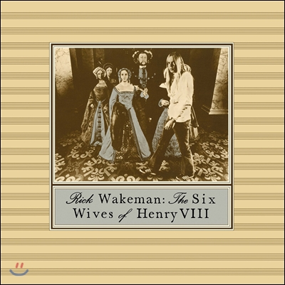 Rick Wakeman - The Six Wives Of Henry VIII (Back To Black Series)
