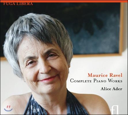 Alice Ader 라벨: 피아노 작품 전집 (Ravel: Complete Piano Works)