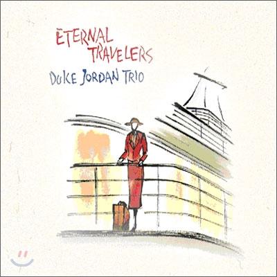 Duke Jordan Trio - Eternal Travelers