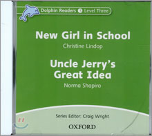 Dolphin Readers 3 : New Girl in School / Uncle Jerry's Great Idea