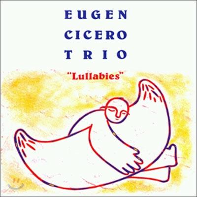 Eugen Cicero Trio - Lullabies