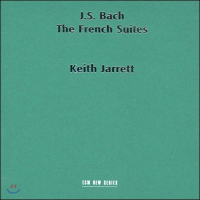 Keith Jarrett 바흐: 프랑스 모음곡 (Bach: French Suites Nos. 1-6, BWV812-817)
