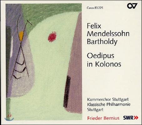 Frieder Bernius 멘델스존: 콜로노스의 오이디푸스 (Mendelssohn: Oedipus in Kolonos)