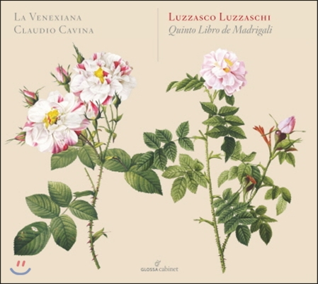 Claudio Cavina 루차스키: 마드리갈 5권 (Luzzaschi: Madrigali Vol.5)