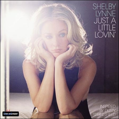 Shelby Lynne - Just A Little Lovin' [LP]