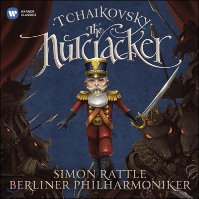 Simon Rattle / Libera 차이코프스키: 호두까기 인형 하이라이트 (Tchaikovsky: The Nutcracker Highlights)