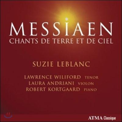 Suzie Leblanc 메시앙: 땅과 하늘의 노래 (Messiaen: Chants de Terre et de Ciel)