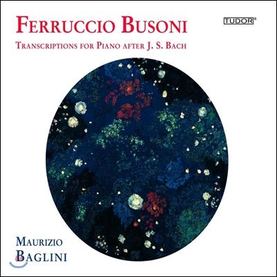 Maurizio Baglini 부조니: 바흐 작품 피아노 편곡 2집 (Busoni: Transcriptions for Piano after J.S. Bach Vol.2)