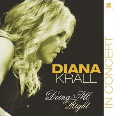 Diana Krall - Doing All Right: In Concert