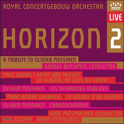 Royal Concertgebouw Orchestra 호라이즌 2 - 메시앙 헌정 음반 (Horizon 2 - A Tribute to Olivier Messiaen)