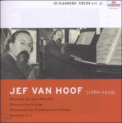Zsolt Hamar 예프 반 호프: 교향곡 3번, '오월의 불' 모음곡, 관현악 가곡집 (Jef Van Hoof: 'Meivuur' Suite, Symphony No.3, 11 Orchestral Songs)