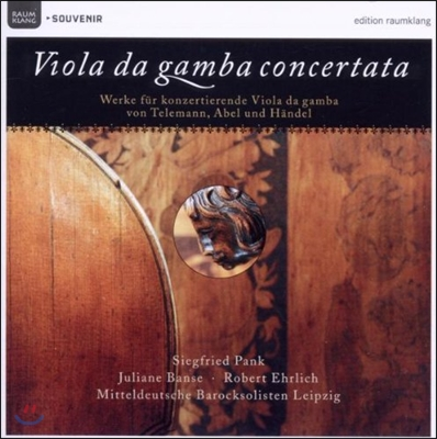 Siegfried Pank 텔레만 / 아벨 / 헨델: 비올라 다 감바 콘체르타타 (Telemann / Abel / Haendel: Viola Da Gamba Concertata)
