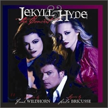 Jekyll & Hyde - Resurrection: 2006 Broadway Casting Original Version OST