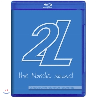 2L 오디오파일 레퍼런스 레코딩 '노르딕 사운드' (The Nordic Sound - 2L Audiophile Reference Recordings)
