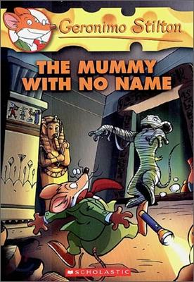 Geronimo Stilton #26 : The Mummy With No Name
