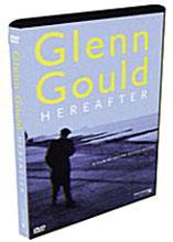 Hereafter : 이 시간 너머로 - 글렌 굴드