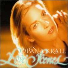 Diana Krall (다이애나 크롤) - Love Scenes
