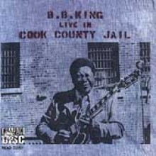 B.B. King - Live In Cook County