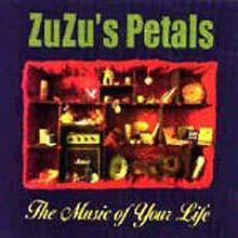 Zuzu'S Petals - The Music Of Your Life