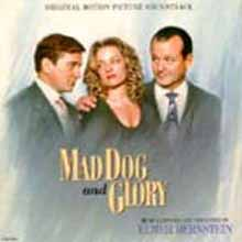 Mad Dog And Glory (Elmer Bernstein) O.S.T