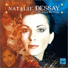 Natalie Dessay - Best : The Miracle of the Voice