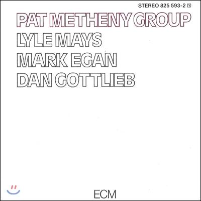 Pat Metheny Group - Pat Metheny Group