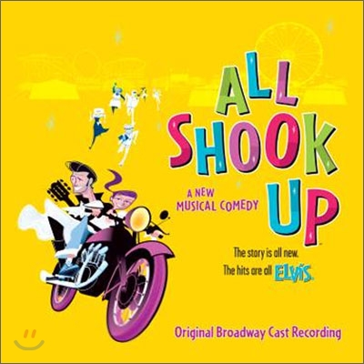 All Shook Up: Original Broadway Cast Recording (뮤지컬 올슉업 오리지널 브로드웨이 캐스트 레코딩)