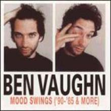 Ben Vaughan - Mood Swings