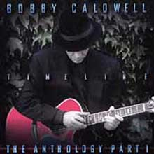 Bobby Caldwell - Timeline : The Anthology Part 1 (HdCD)