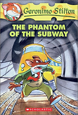 Geronimo Stilton #13 : The Phantom of the Subway