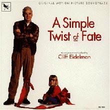 A Simple Twist Of Fate (Cliff Eidelman)