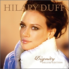 Hilary Duff - Dignity (CD+DVD 디럭스 에디션)