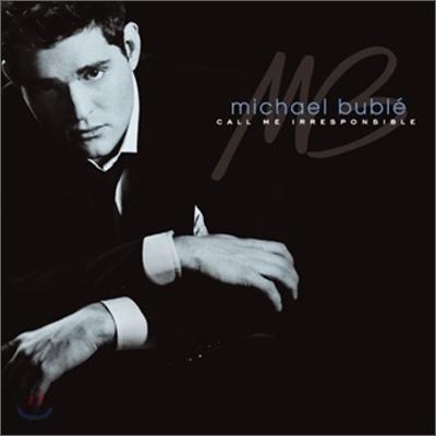 Michael Buble - Call Me Irresponsible