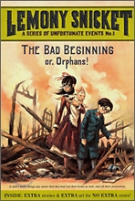A Series of Unfortunate Events #1 : The Bad Beginning or, Orphans!