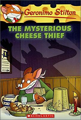 Geronimo Stilton #31 : The Mysterious Cheese Thief